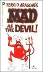 Sergio Aragonés Mad as the Devil - Sergio Aragonés