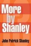 13 More by Shanley - John Patrick Shanley