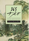 365 Tao: Daily Meditations - Ming-Dao Deng