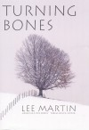 Turning Bones - Lee Martin