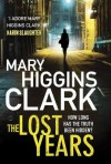 The Lost Years - Mary Higgins Clark