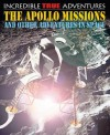The Apollo Missions and Other Adventures in Space - Chris Oxlade, David West