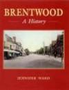 Brentwood: A History - Jennifer Ward