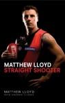 Straight Shooter - Andrew Clarke, Matthew Lloyd