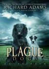 The Plague Dogs (Audio) - Richard Adams, Ralph Cosham