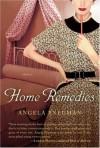 Home Remedies (Harvest Original) - Angela Pneuman