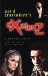 Existenz: A Graphic Novel - David Cronenberg, Sean Scoffield