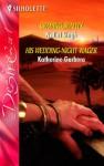 Craving Beauty / His Wedding Night Wager - Nalini Singh, Katherine Garbera