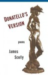 Donatello's Version - James Scully