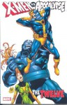X-Men vs. Apocalypse Vol. 1: The Twelve (v. 1) - Chris Claremont, Terry Kavanagh, Joe Pruett, Fabian Nicieza, Alan Davis, Eric Larsen, Roger Cruz, Rob Liefeld