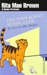 Eine Maus kommt selten allein: Ein Fall für Mrs. Murphy (Mrs. Murphy, #15) - Rita Mae Brown, Margarete Längsfeld