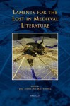 Laments for the Lost in Medieval Literature - J. Tolmie, M.J. Toswell