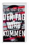 Der Tag wird kommen - Nina Vogt-Østli, Dagmar Lendt