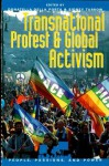 Transnational Protest and Global Activism (People, Passions, and Power: Social Movements, Interest Organizations, and the P) - Donatella Della Porta, Sidney Tarrow, W. Lance Bennett, Mario Diani, Erik Johnson, Felix Kolb, Doug McAdam, John D. McCarthy, Christopher Rootes, Kathryn Sikkink