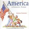 America: A Patriotic Primer - Lynne Cheney, Robin Preiss Glasser