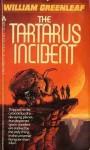 The Tartarus Incident - William Greenleaf