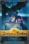 The Dragon of Trelian - Michelle Knudsen
