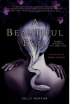A Beautiful Evil (Gods & Monsters #2) - Kelly Keaton