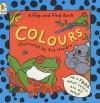 Colours (Flip & Find) - Sue Hendra