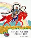 GIFT OF THE SACRED DOG, THE - Goble