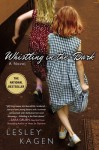 Whistling In the Dark - Lesley Kagen