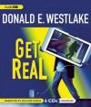 Get Real (Dortmunder, #15) - William Dufris, Donald E Westlake