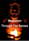 Meditation Through The Senses (9 Minute Maeditation) - Geoff Norman