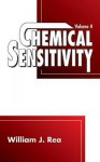 Chemical Sensitivity: Tools, Diagnosis and Method of Treatment, Volume IV - William J. Rea