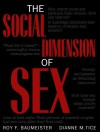 The Social Dimension of Sex - Roy F. Baumeister, Dianne M. Tice
