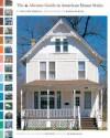 The Abrams Guide to American House Styles - William Morgan, Radek Kurzaj, Richard Olsen, Ned Pratt