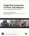 Integrating Instruments of Power and Influence: Lessons Learned and Best Practices - Robert E. Hunter