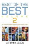The Best of the Best, Vol 2: 20 Years of the Best Short Science Fiction Novels - Gardner R. Dozois