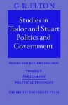 Studies in Tudor & Stuart Politics & Government 3: Papers & Reviews 1973-81 - G.R. Elton