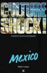 Culture Shock! Mexico - Mark Cramer