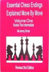 Essential Chess Endings Explained Move By Move - Jeremy Silman