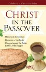 Christ in the Passover Pamphlet: Celebrate a Christian Seder - Rose Publishing