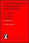 The Development of Forgetting and Reminiscence - C.J. Brainerd, Jelle Kingma, V.F. Reyna, M. L. Howe