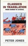 Classics in Translation - Peter V. Jones, Peter Jones