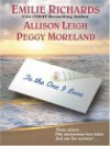 To the One I Love - Allison Leigh, Peggy Moreland