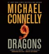 Nine Dragons [With Earbuds] - Michael Connelly, Len Cariou