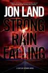 Strong Rain Falling: A Caitlin Strong Novel - Jon Land