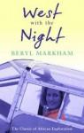 West With the Night (VMC) - Beryl Markham