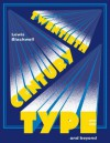 Twentieth Century Type and Beyond - Lewis Blackwell