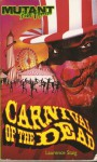 Carnival of the Dead - Laurence Staig