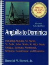 Street's Cruising Guide to the Eastern Caribbean, PT. 2: Anguilla to Dominica - Donald M. Street Jr.