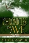 Chronicles of Ave - Volume 1 - Stephen Zimmer