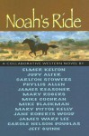 Noah's Ride - Elmer Kelton, James Reasoner, Elmer Kelton, et al.