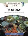 Ecology: Plants, Animals, and the Environment - Michael Allaby, Richard Garratt