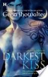 The Darkest Kiss - Gena Showalter