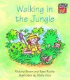 Walking in the Jungle - Richard Brown, Kate Ruttle, Jean Glasberg